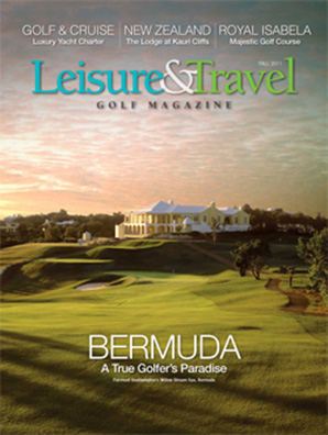 Leisure & Travel Golf Magazine Bermuda